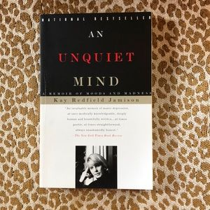 An Unquiet Mind Paperback by Kay Redfield Jamison